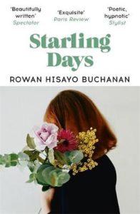 Cover image for Starling Days by Rowan Hisayo Buchanan
