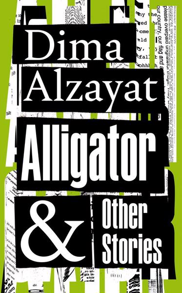 Cover image for Alligator and Othere Stories by Dima Alzayat