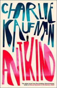Cover image for Antkind by Charlie Kaufman