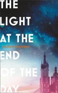 Cover image for The Light at the End of the Day by Eleanor Wasserberg