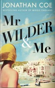 Cover image for Mr Wilder and Me by Jonathan Coe