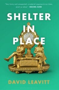 Cover image for Shelter in Place by David Leavitt