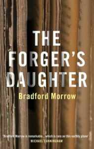 Cover image for The Forger's Daughter by Bradford Morrow