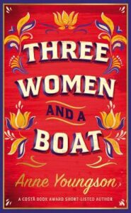 Cover image for Three Women and a Boat by Anne Youngso