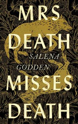 Cover for Mrs Death Misses Death by Salena Godden