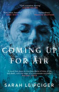 Cover image for Coming Up for Air by Sarah Leipciger