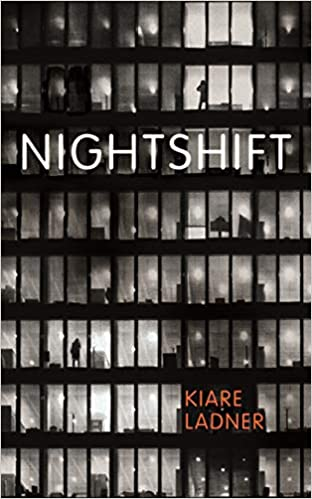 Cover image for Nightshift by Kiare Ladner