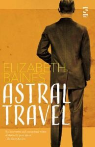 Cover image for Astral Travel by Elizabeth Baines