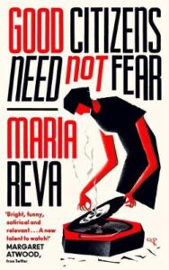 Cover image for Good Citizens Need Not Fear by Maria Reva