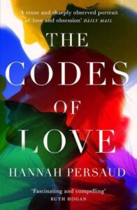 Cover image for The Codes of Love by Hannah Persaud