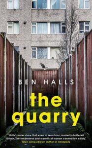 Cover image for The Quarry by Ben Halls