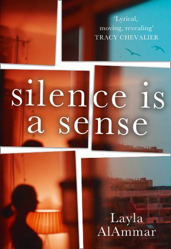 Cover image for Silence is a Sense by Layla AlAmmar