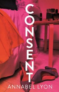Cover image for Consent by Annabel Lyon
