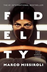 Cover image for Fidelity by Marco Missiroli