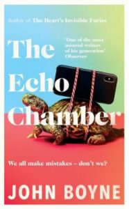 Cover image for The Echo Chamber by John Boyne