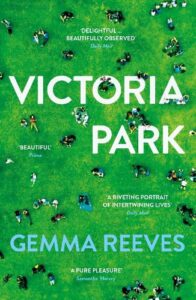 Cover image for Victoria Park by Gemma Reeves